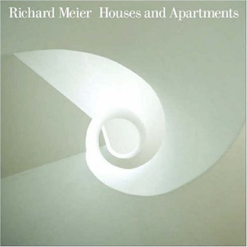 Richard Meier: Houses and Apartments