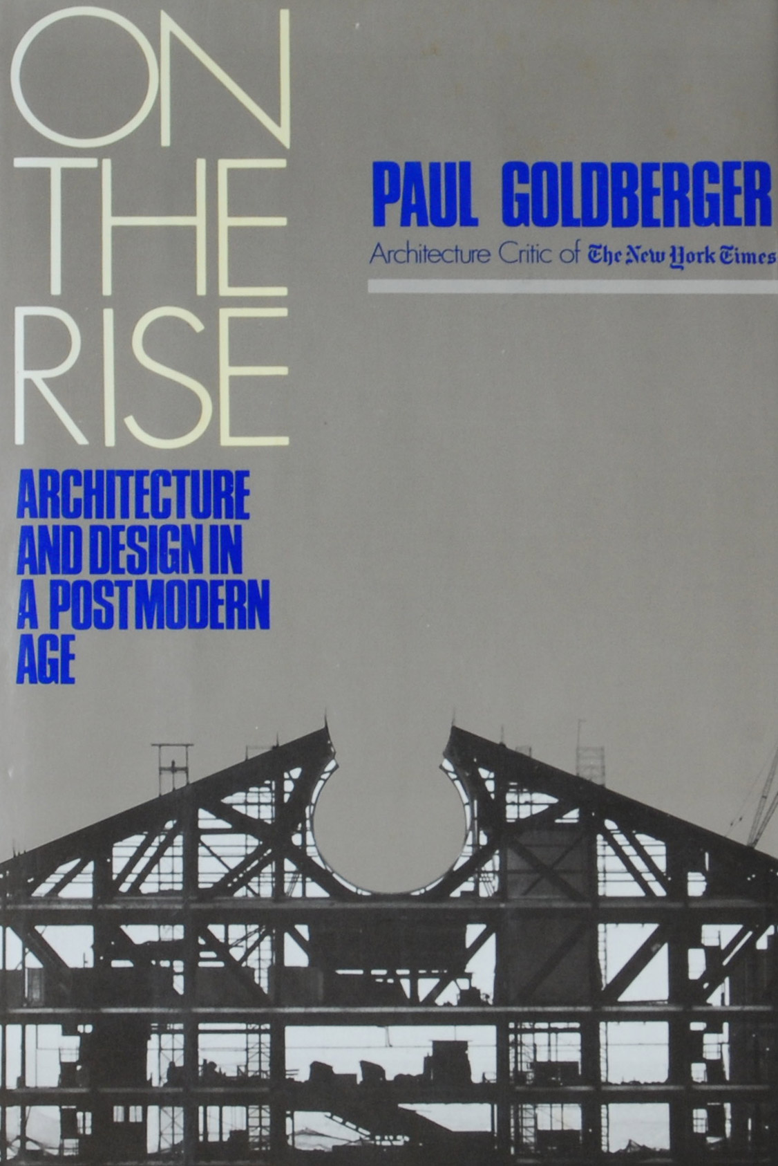 On the Rise: Architecture and Design in a Postmodern Age