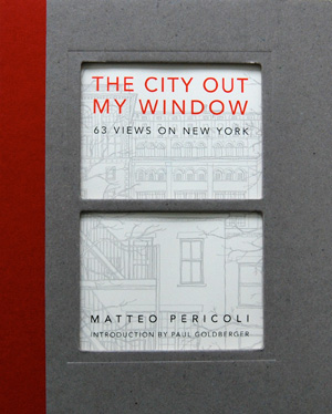 The City Out My Window: 63 Views of New York
