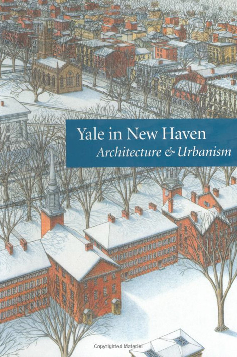 Yale in New Haven: Architecture & Urbanism